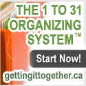 THE 1 TO 31 ORGANIZING SYSTEM - Get organized, stay organized and take back control of your life!